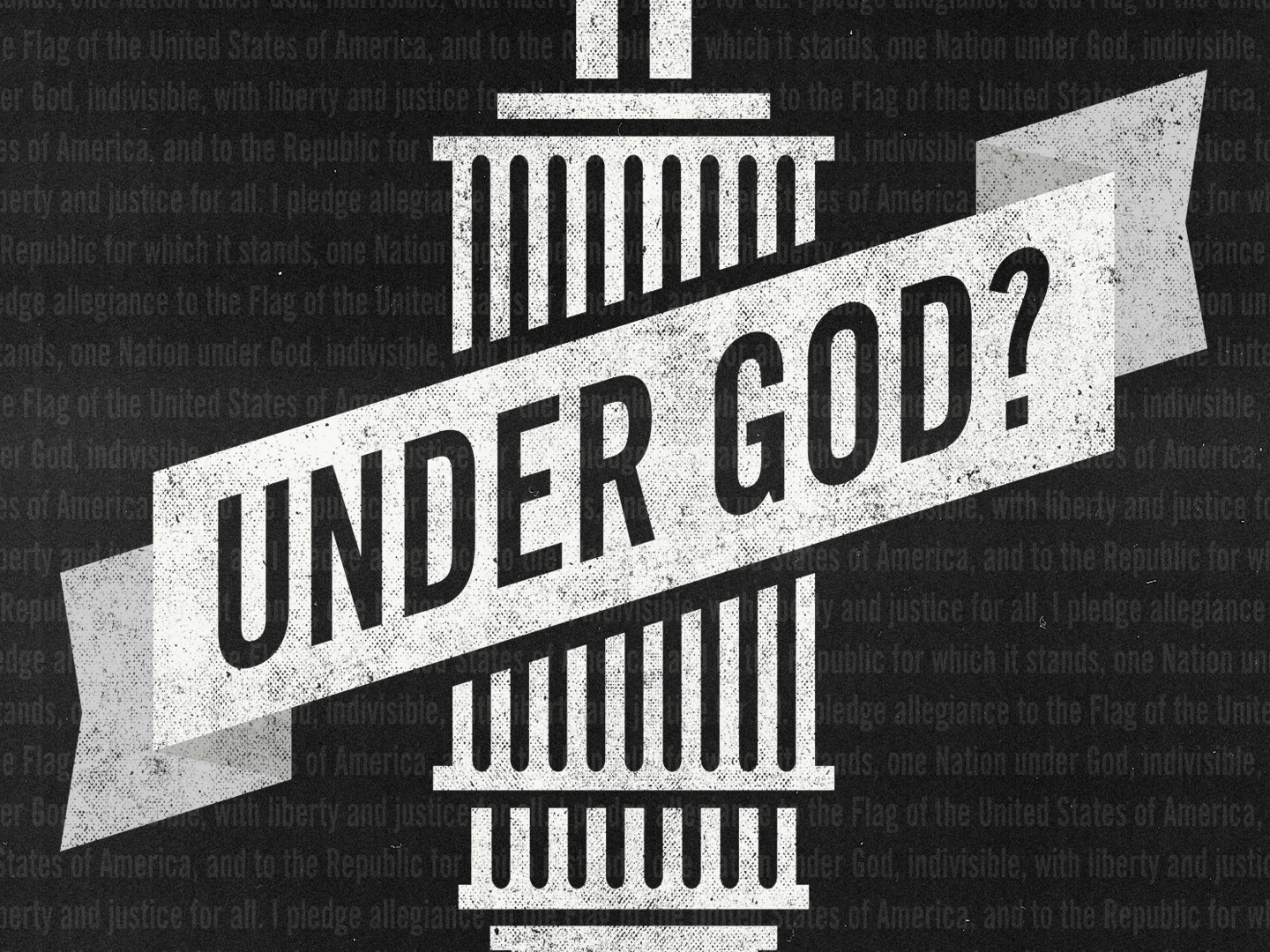 Under God? Week 1: One Nation